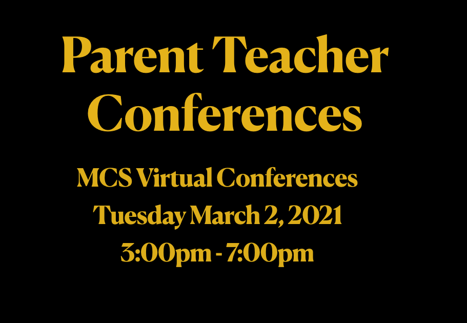 MCS  Parent Teacher Virtual Conferences