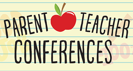 Parent/Teacher Conference Time!