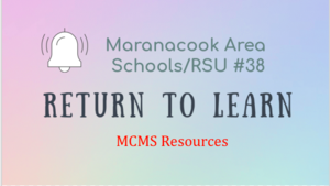 MCMS Return to Learn Resouces